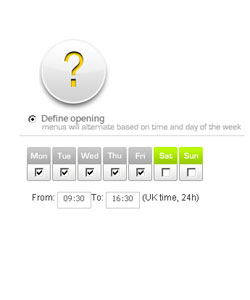 You can define your opening hours